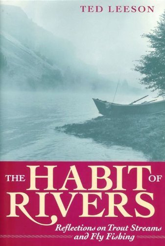 9781873674154: The Habit of Rivers: Reflections on Trout Streams and Fly Fishing