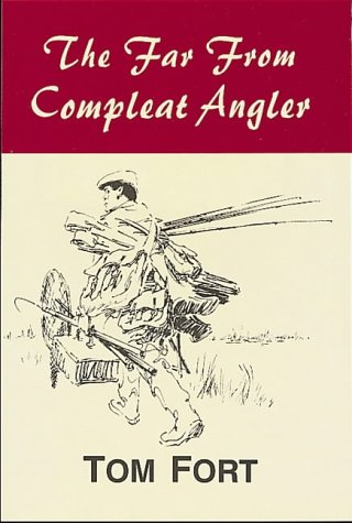 9781873674208: The Far from Compleat Angler
