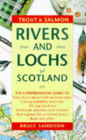 9781873674314: Trout and Salmon Rivers and Lochs of Scotland