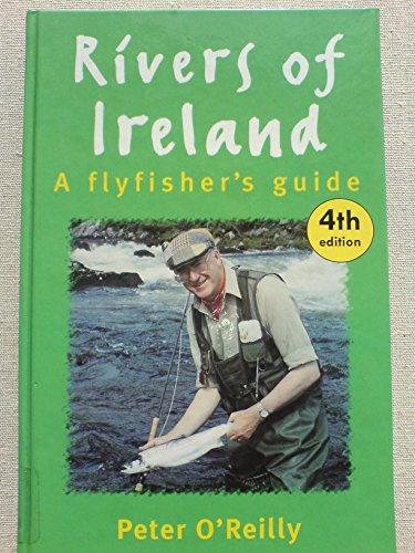 Rivers of Ireland: Flyfisher's Guide (9781873674321) by Peter O'Reilly