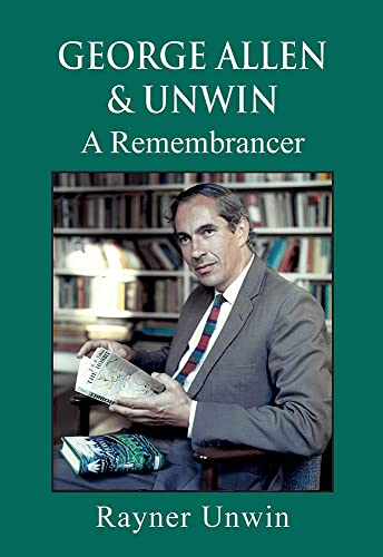 9781873674376: George Allen and Unwin: A Remembrancer