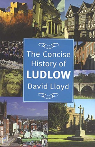 Concise History of Ludlow: Lloyd, David