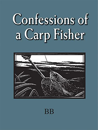 9781873674628: Confessions of a Carp Fisher