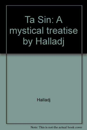 Ta Sin: A Mystical Treatise by Halladj