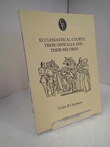 9781873686034: Ecclesiastical courts, their officials and their records (Chapmans records cameos)