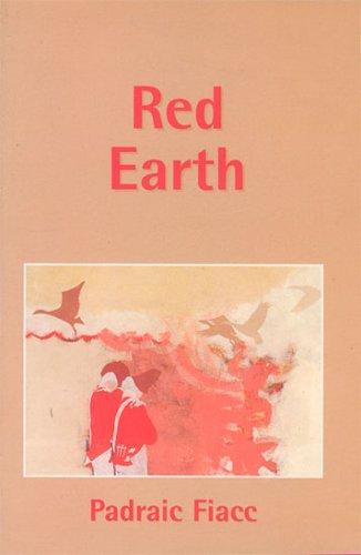 Red Earth: Padraic Fiacc