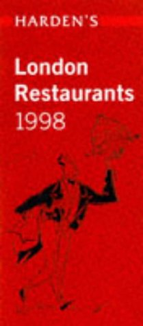 Harden's London Restaurants 1998: Harcden, Richard