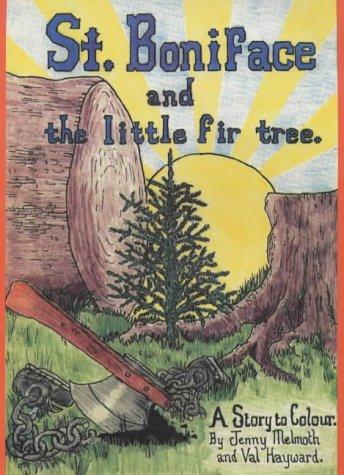9781873727157: St. Boniface and the Little Fir Tree