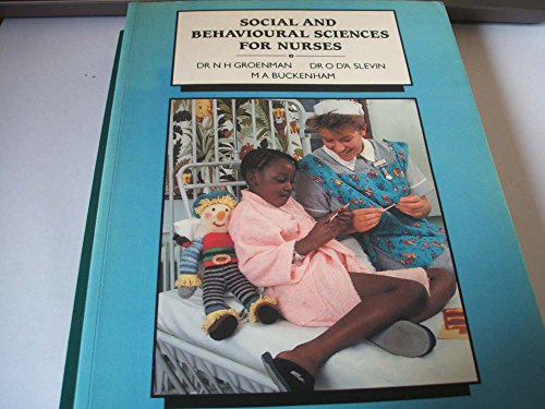 Social and Behavioural Sciences for Nurses