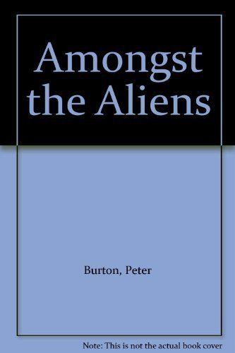 9781873741214: Amongst the Aliens