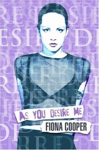 As You Desire me: Fiona Cooper