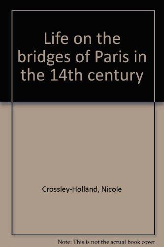 9781873754030: Life on the bridges of Paris in the 14th century