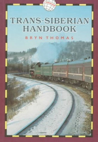 9781873756164: Trans-Siberian Handbook (World Rail Guides)