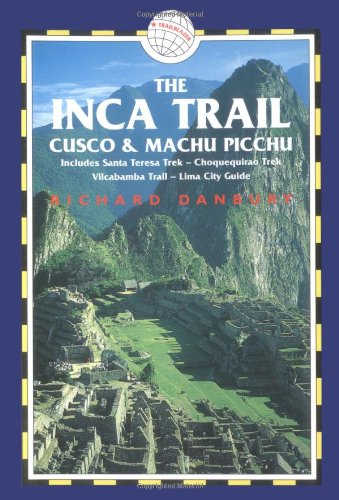 9781873756867: INCA TRAIL 3E ING (Inca Trail, Cusco & Machu Picchu: Includes Santa Teresa Trek,)