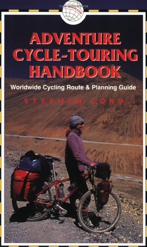 9781873756898: Adventure Cycle-Touring Handbook: A Worldwide Cycling Route & Planning Guide