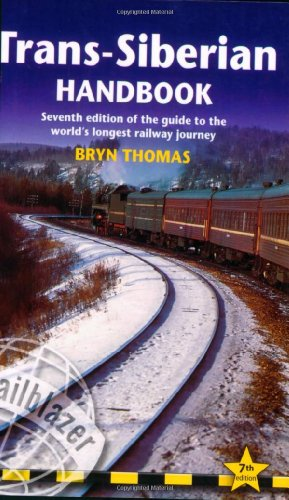 9781873756942: Trans-Siberian Handbook: Seventh Edition of the Guide to the World's Longest Railway Journey (Trailblazer Guides)