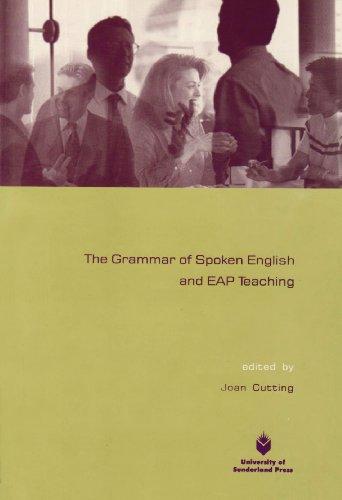 9781873757185: The Grammar of Spoken English and EAP Teaching