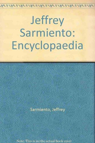 9781873757437: Jeffrey Sarmiento: Encyclopaedia