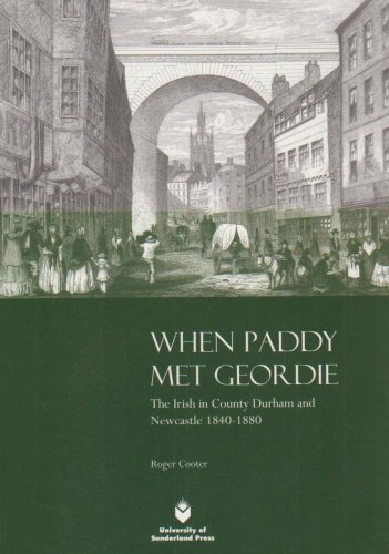 9781873757659: When Paddy Met Geordie: The Irish in County Durham and Newcastle, 1840-1880