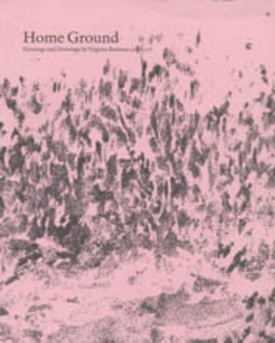 9781873757819: Home Ground, Paintings and Drawings by Virginia Bodman