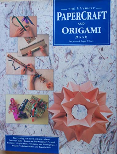 9781873762257: The Ultimate Papercraft and Origami Book