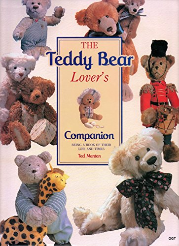 9781873762400: The Teddy Bear Lover's Companion