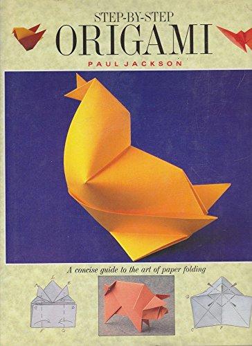 Step By Steop Origami: Jackson, Paul