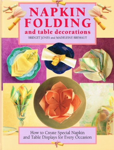 9781873762967: Napkin Folding and Table Decorations