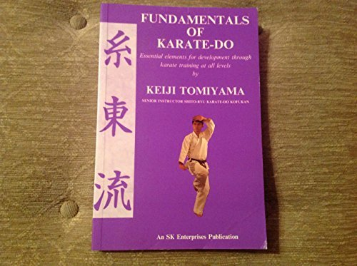 Fundamentals of Karate-do: Essential Elements for Development: Tomiyama, Keiji