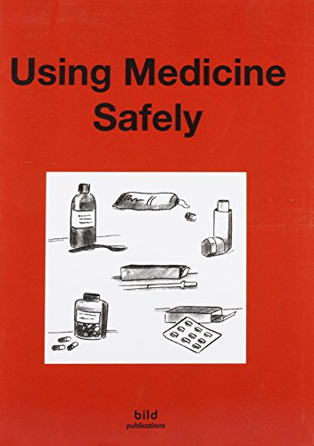 Your Good Health: Using Medicine Safely