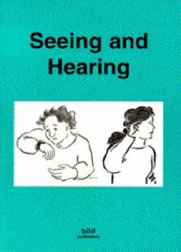 Your Good Health: Seeing and Hearing