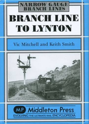 Branch Line to Lynton: Mitchell, Vic; Smith, Keith