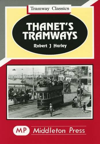 Thanet's Tramways