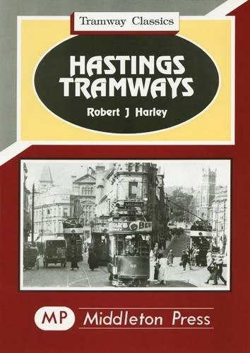 9781873793183: Hastings Tramways (Tramways Classics)