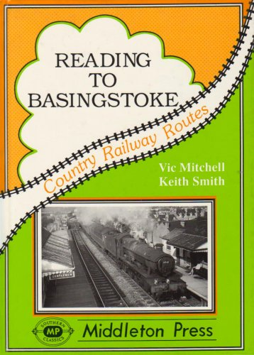 9781873793275: Reading to Basingstoke: Including the Secret Bramley MOD System (Country Railway Routes)