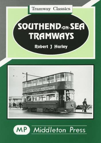 Southend-on-Sea Tramways: Harley, Robert J.