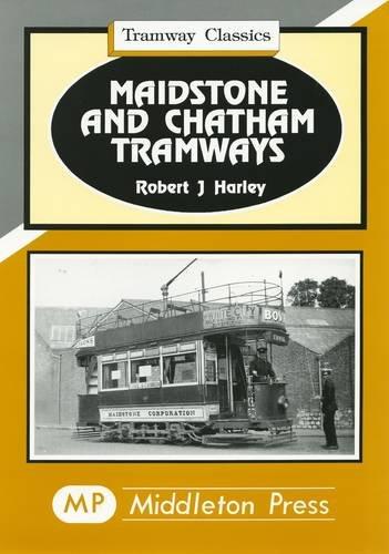 9781873793404: Maidstone and Chatham Tramways (Tramways Classics)