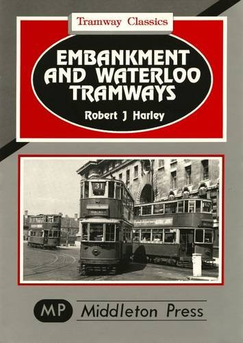 Embankment and Waterloo Tramways