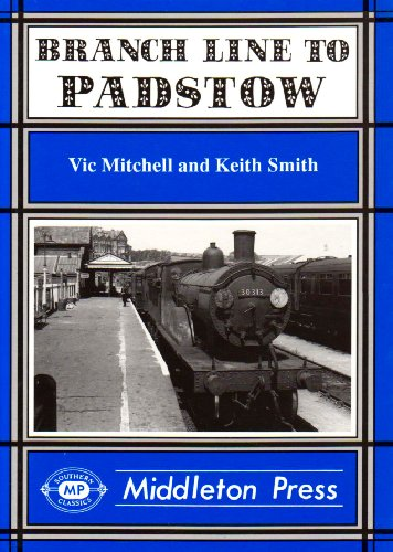 Branch Line to Padstow: Mitchell, Vic; Smith, Keith
