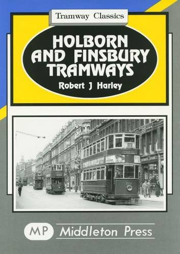 HOLBORN AND FINSBURY TRAMWAYS