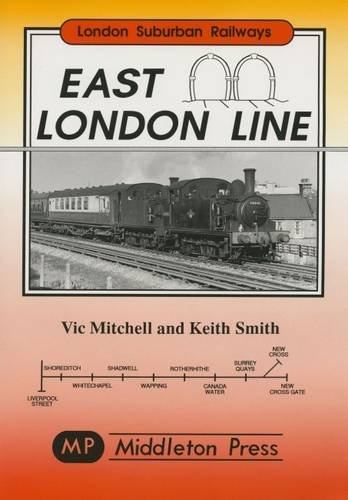 East London Line: Mitchell, Vic; Smith, Keith