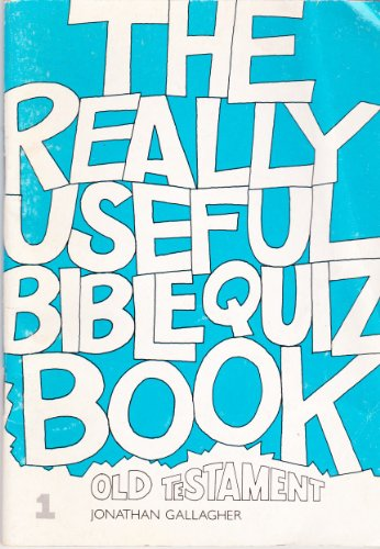 The Really Useful Quiz Book (Bk. 1) (9781873796023) by Jonathan Gallagher