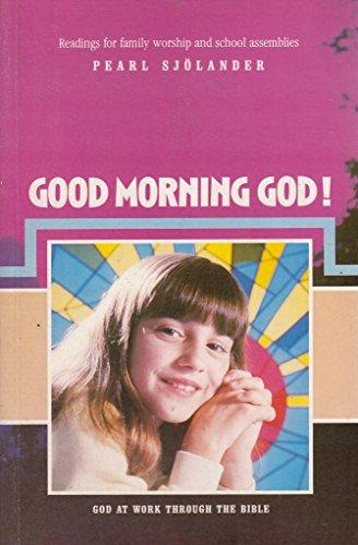 9781873796108: Good Morning God!: God at Work Through the Bible v. 2