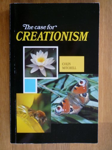 The Case for Creationism: Colin Mitchell