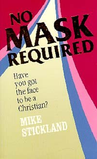 No Mask Required: Mike Strickland