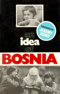 An Idea of Bosnia: Jeremy Irons