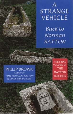 A Strange Vehicle: Back to Norman Ratton (Ratton Trilogy) (1873812167) by Philip Brown