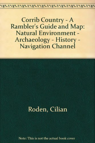 9781873821084: Corrib Country - A Rambler's Guide and Map: Natural Environment - Archaeology - History - Navigation Channel