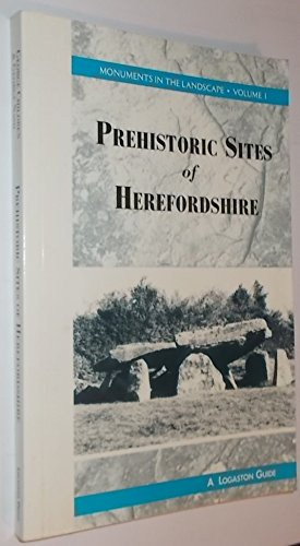 9781873827093: Guide to Prehistoric Sites in Herefordshire (Monuments in the Landscape)
