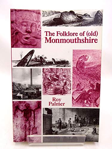 The Folklore of (Old) Monmouthshire: Palmer, Roy